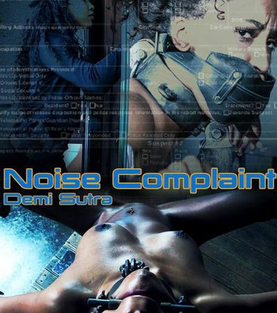 Noise Complaint with Demi Sutra and London River | HD 720p | Release Year: Sep 14, 2018