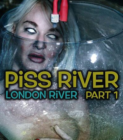 Piss River Part 1 with London River | HD 720p | Release Year: July 28, 2018