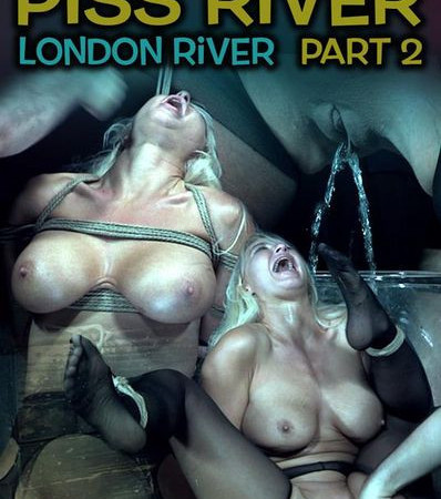 Piss River Part 2 with London River | HD 720p | Release Year: Aug 04, 2018