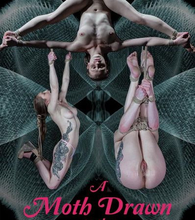 A Moth Drawn To The Flame with Cora Moth | HD 720p | Release Year: Feb 13, 2019