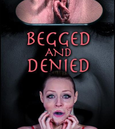Begged and Denied with Arielle Aquinas | HD 720p | Release Year: May 30 2018
