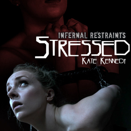 InfernalRestraints - Jul 5, 2019: Stressed | Kate Kennedy