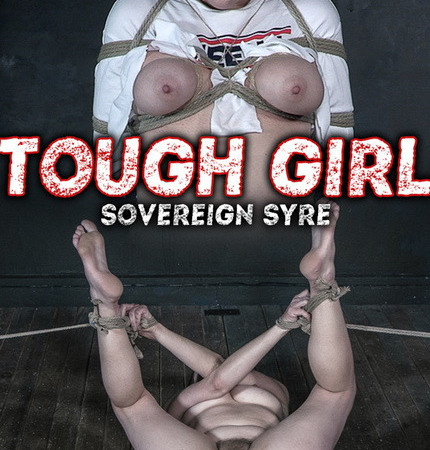 Hardtied - Oct 16, 2019: Tough Girl | Sovereign Syre