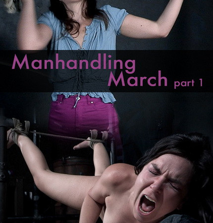 RealTimeBondage - August 24, 2019 - Manhandling March | Juliette March